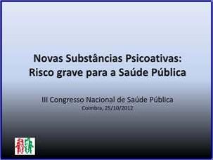 Novas Substâncias Psicoativas Risco Grave para a Saúde Pública