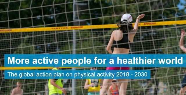 Global Action Plan on Physical Activity 2018-2030
