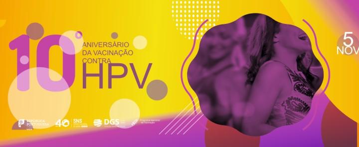 10º Aniversário da Vacinação contra HPV