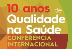 10.º Aniversário da Estratégia Nacional para a Qualidade na Saúde