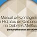 Manual de Contagem de Hidratos de Carbono na Diabetes Mellitus