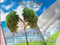 """Lançamento do Livro """"Por detrás de um Pulmão – Para além do ar… um novo respirar…"""""""