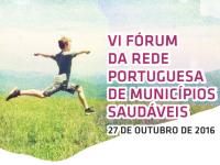 VI Fórum da Rede Portuguesa de Municípios Saudáveis