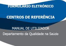 Formulário Eletrónico Centros de Referência - Manual de Utilizador
