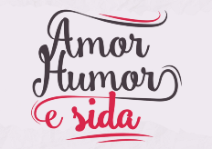 "Campanha ""Amor, Humor e SIDA"""