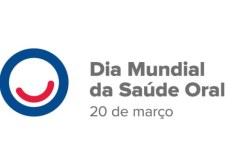 Dia Mundial da Saúde Oral - 20 de março