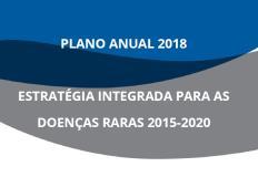 Estratégia Integrada para as Doenças Raras 2015/2020 - Plano Anual 2018