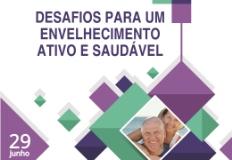 Save the date - Desafios para um Envelhecimento Ativo e Saudável