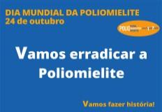 Dia Mundial da Polio - 24 de outubro